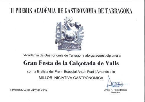 GRAN FESTA DE LA CALÇOTADA - FINALISTA II Premis Acadèmia de Gastronomia de Tarragona